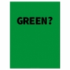 Are You Feeling... - GREEN? (45x60cm)