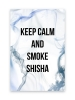 KEEP CALM AND SMOKE SHISHA RAUCH BLAU